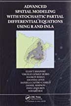 Advanced Spatial Modeling with Stochastic Partial Differential Equations Using R and INLA