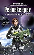 Peacekeeper (The Major Ariane Kedros Novels Book 1)
