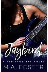 Jaybird (Heritage Bay Series Book 1) Kindle Edition