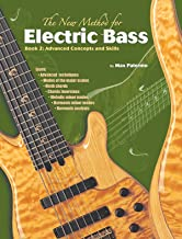 The New Method for Electric Bass, Bk 2: Advanced Concepts and Skills