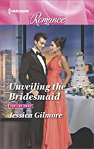 Unveiling the Bridesmaid (The Life Swap Book 4536)