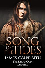 The Song of the Tides: The Song of Octa Novella (The Song of Britain Book 6) Kindle Edition