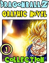 DragonBallZ Graphic Novel: Book 1 Includes Vol 1 - 2 Great Action Graphic Novel Manga For Teens , Adults, Fan (English Edition)