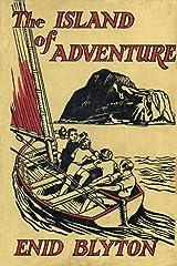 The Island of Adventure (Adventure series #1) Kindle Edition