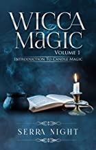 Wicca Magic Vol 1: Introduction To Candle Magic (English Edition)