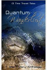 Quantum Wanderlust Kindle Edition