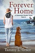 Forever Home: A Hometown Harbor Novel (Hometown Harbor Series Book 6)