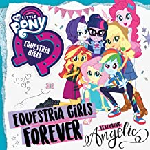 Equestria Girls Forever