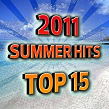 2011 Summer Hits Top 15