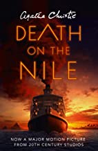 Death on the Nile: The classic murder mystery from the Queen of Crime (Poirot) (Hercule Poirot Series Book 17) (English Ed...