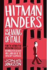 Hitman Anders and the Meaning of It All (English Edition) Format Kindle
