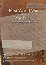 46 DIVISION 138 Infantry Brigade Headquarters : 15 January 1915 - 29 December 1916 (First World War, War Diary, WO95/2688)