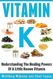 Vitamin K: Understanding The Healing Powers Of A Little