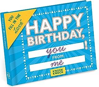 Knock Knock Happy Birthday Fill in the Love Book Fill-in-the-Blank Gift Journal (You Fill in the Love)