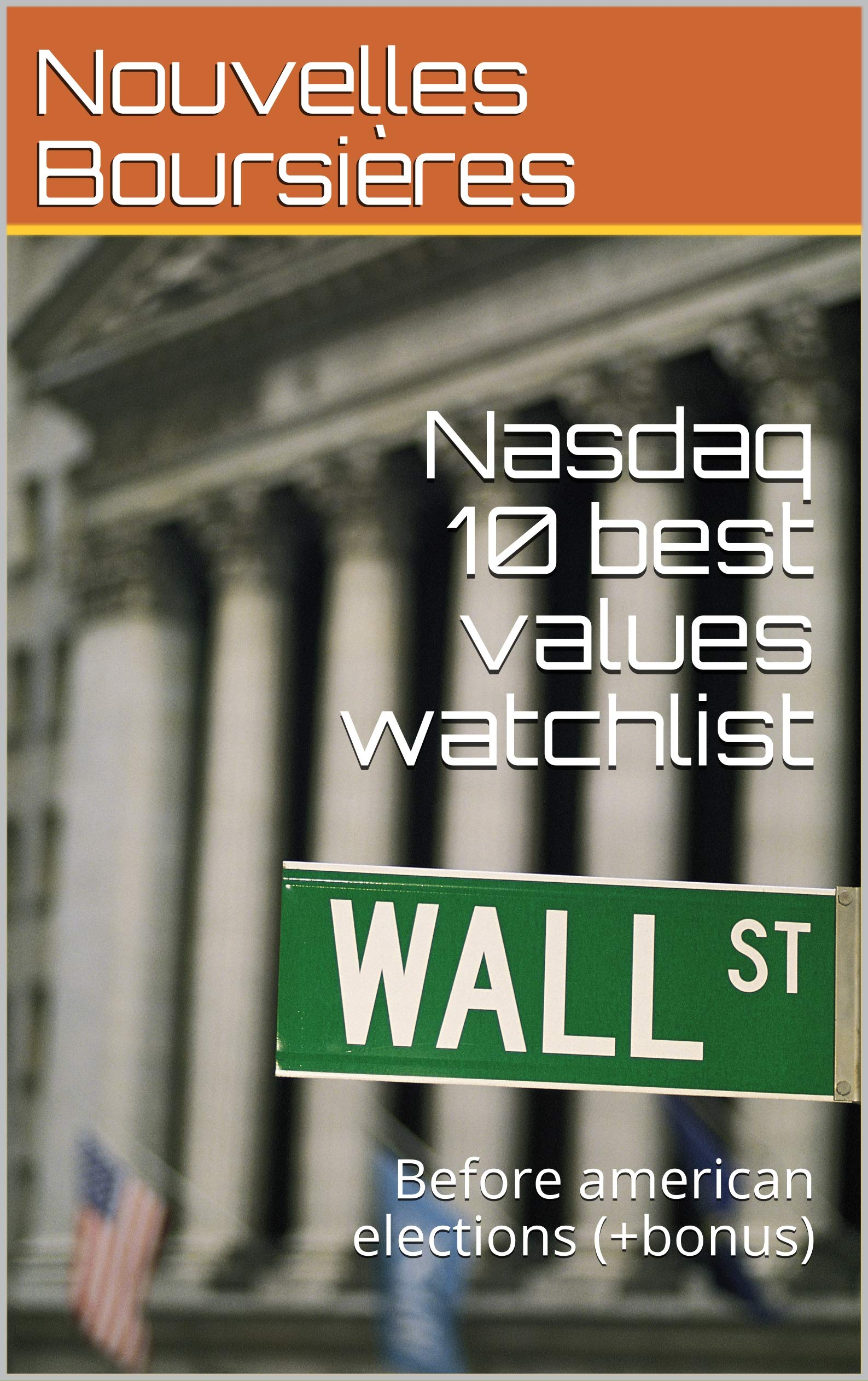 Nasdaq 10 best values watchlist : Before american elections (+bonus)