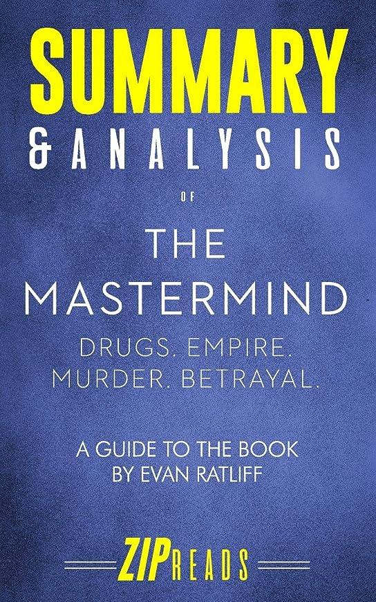 勇敢な証書制約Summary & Analysis of The Mastermind: Drugs. Empire. Murder. Betrayal. | A Guide to the Book by Evan Ratliff