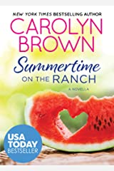 Summertime on the Ranch Kindle Edition