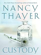 Custody: A Novel