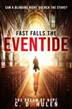 Fast Falls the Eventide (The Dream of Hope Book 2)