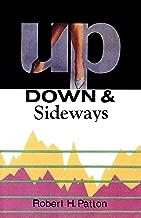 Up, Down & Sideways