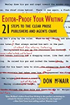 Editor-Proof Your Writing: 21 Steps to the Clear Prose Publishers and Agents Crave (Great Books for Writers)