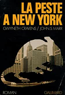 La peste à New York / Cravens, Gwyneth/ Marr, John S / Réf: 29948