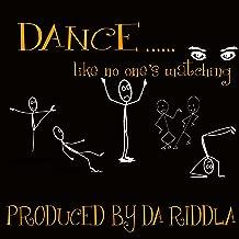 Dance....Like No One's Watching