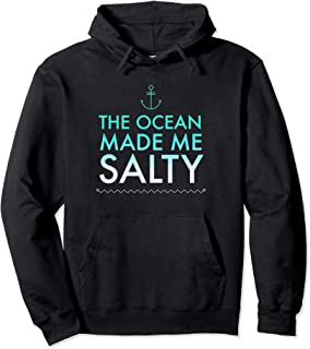 Ocean Salty Quote Funny Beach Anchor Salt Water Saying Blue Pullover Hoodie