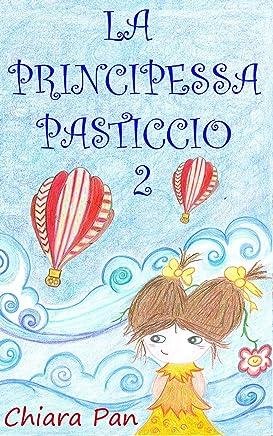 La Principessa Pasticcio 2
