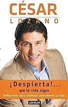 ¡Despierta!...que la vida sigue. Reflexiones para disfrutar plenamente la vida / Life goes on... (Spanish Edition)