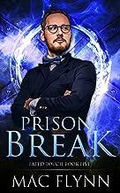 Prison Break (Fated Touch Book 5)