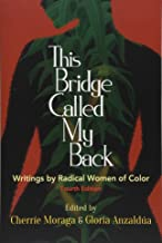 This Bridge Called My Back, Fourth Edition: Writings by Radical Women of Color