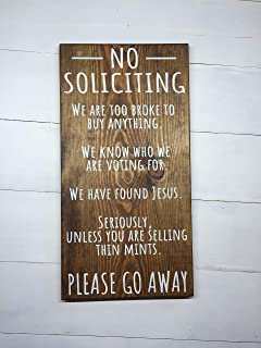 NO SOLICITING - UNLESS YOU ARE SELLING THIN MINTS