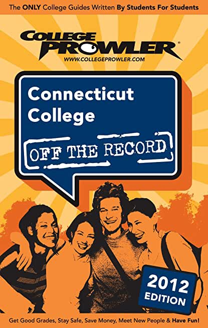 Connecticut College 2012 (English Edition)