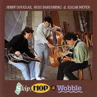 Skip, Hop And Wobble
