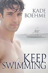 Keep Swimming Kindle Edition
