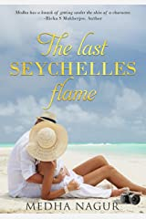 The last Seychelles flame: A sweet and simple feel good story Kindle Edition