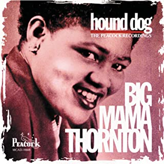 Hound Dog / The Peacock Recordings