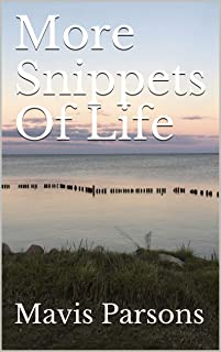 More Snippets Of Life