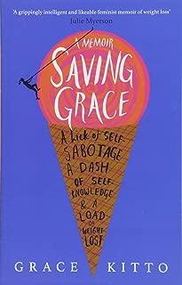 Saving Grace: A Memoir of Weight Loss