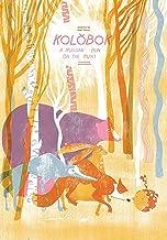 Kolobok: A Bun on the Run