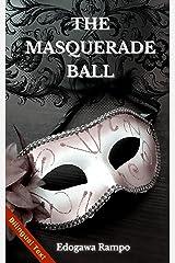 The Masquerade Ball: Edogawa Rampo: Master of Classic Japanese Mystery, Volume 1 Kindle Edition
