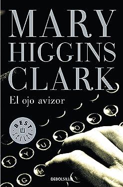 El ojo avizor (Spanish Edition)