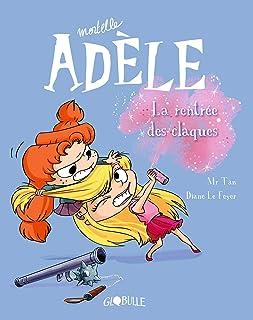 BD Mortelle Adèle, Tome 09 : La rentrée des claques