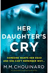 Her Daughter's Cry: An absolutely gripping crime thriller (Detective Jo Fournier Book 3) Kindle Edition