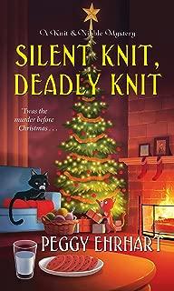 Silent Knit, Deadly Knit (A Knit & Nibble Mystery)
