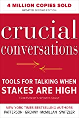Crucial Conversations Tools for Talking When Stakes Are High, Second Edition Kindle Edition