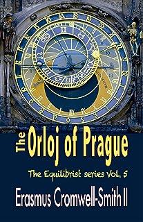 The Orloj of Prague: The Equilibrist series: Vol. 5