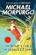 The Nine Lives of Montezuma (English Edition)