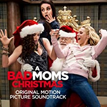 bad moms 2 music
